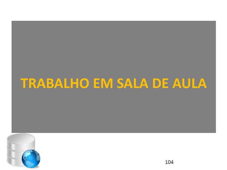 TRABALHO EM SALA DE AULA 104