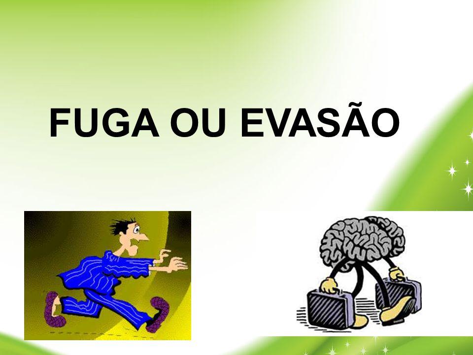 FUGA OU EVASÃO