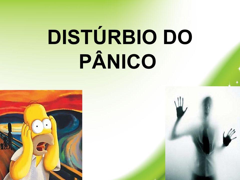 DISTÚRBIO DO PÂNICO