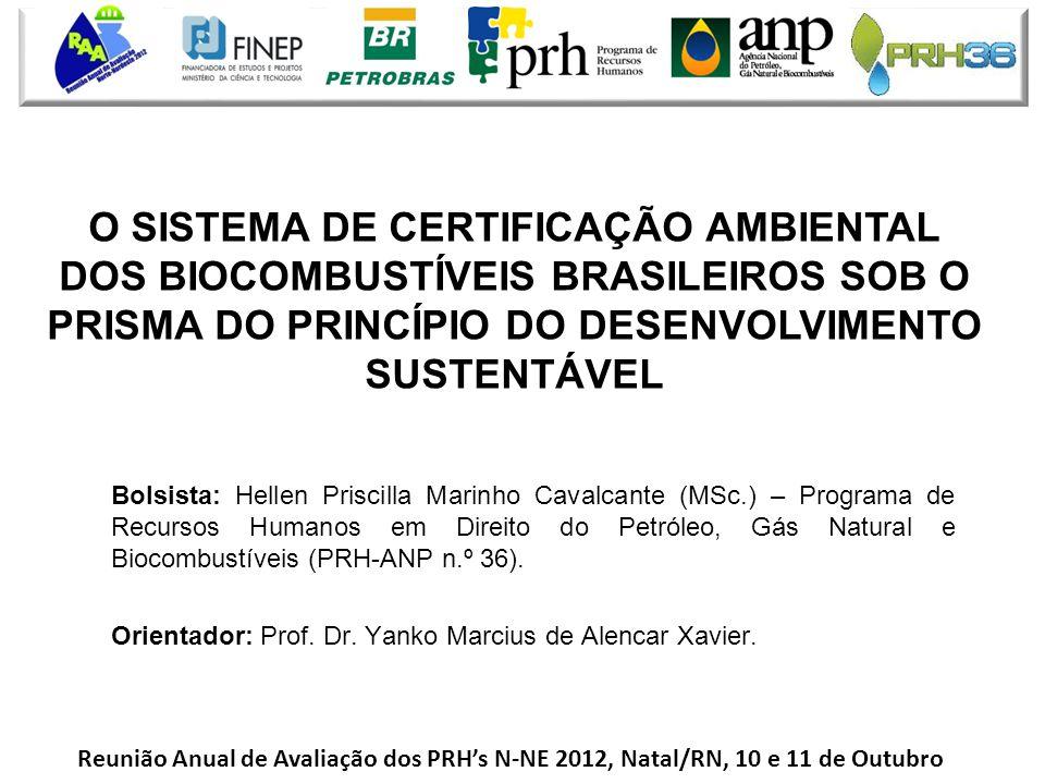 • Bolsista: Hellen Priscilla Marinho Cavalcante (MSc.) – Programa de Recursos Humanos em Direito do Petróleo, Gás Natural e Biocombustíveis (PRH-ANP n
