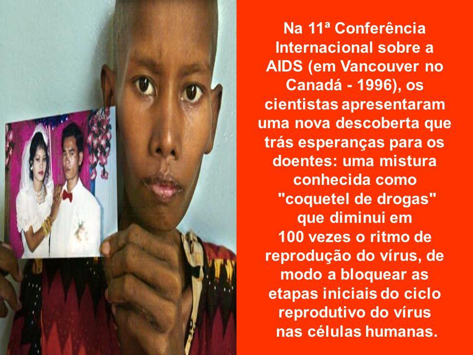 Estatísticas da doença Segundo a Organização Mundial de Saúde, o número de pessoas contaminadas com o vírus da AIDS ultrapassou, em 1996, a marca de 20 milhões.