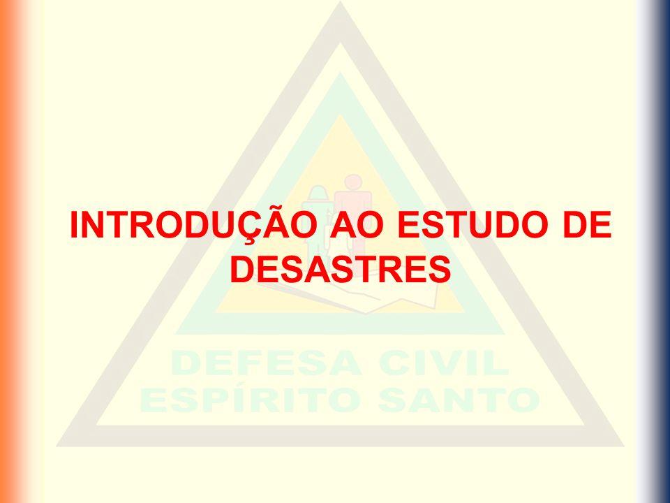 Classificação dos desastres Exemplos de Desastres Naturais Granizo - Domingos Martins Enxurrada - S.Teresa Furacão - S.