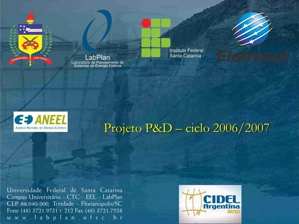 Projeto P&D – ciclo 2006/2007