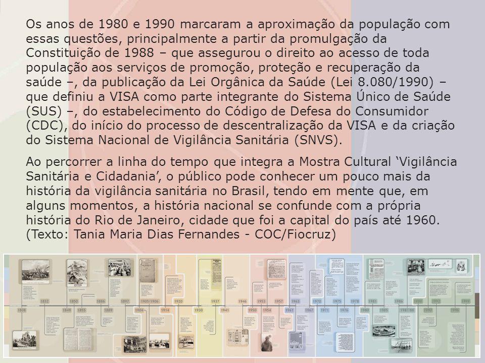 Os anos de 1980 e 1990 marcaram a aproximação da população com essas questões, principalmente a partir da promulgação da Constituição de 1988 – que as