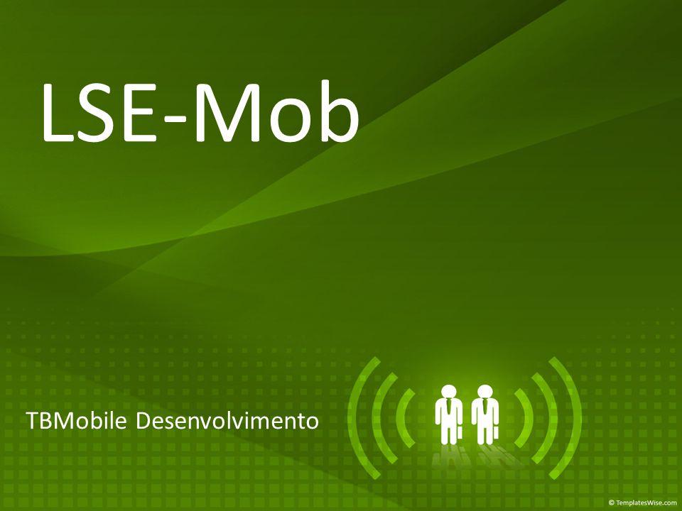 LSE-Mob TBMobile Desenvolvimento