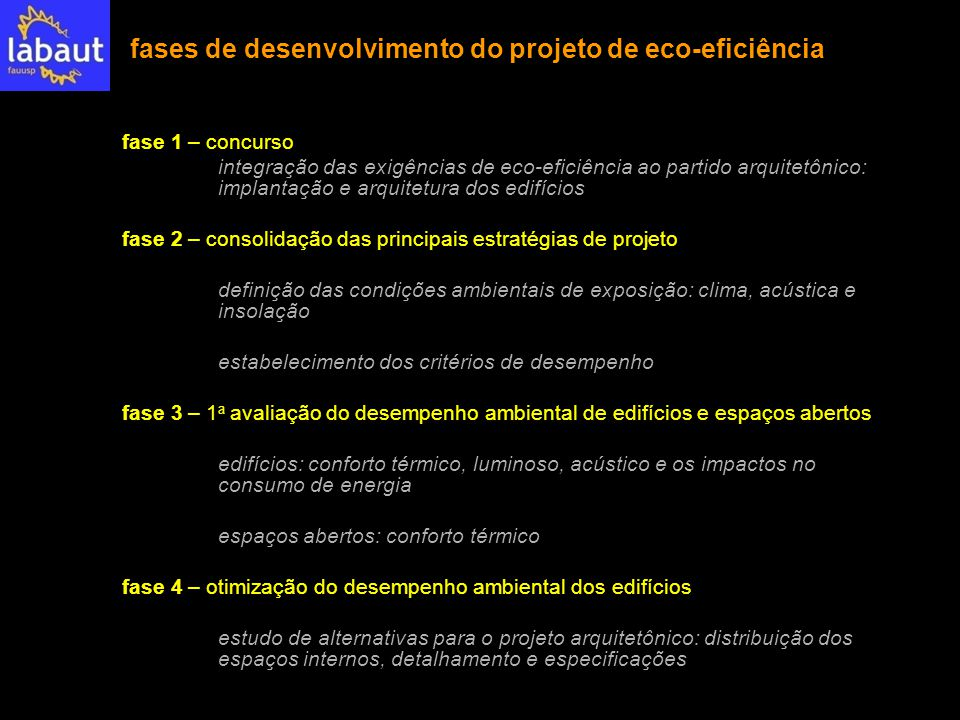 fases de desenvolvimento do projeto de eco-eficiência fase 1 – concurso integração das exigências de eco-eficiência ao partido arquitetônico: implanta