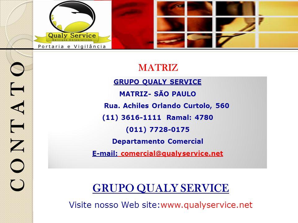 C O N T A T O GRUPO QUALY SERVICE Visite nosso Web site:www.qualyservice.net GRUPO QUALY SERVICE MATRIZ- SÃO PAULO Rua.
