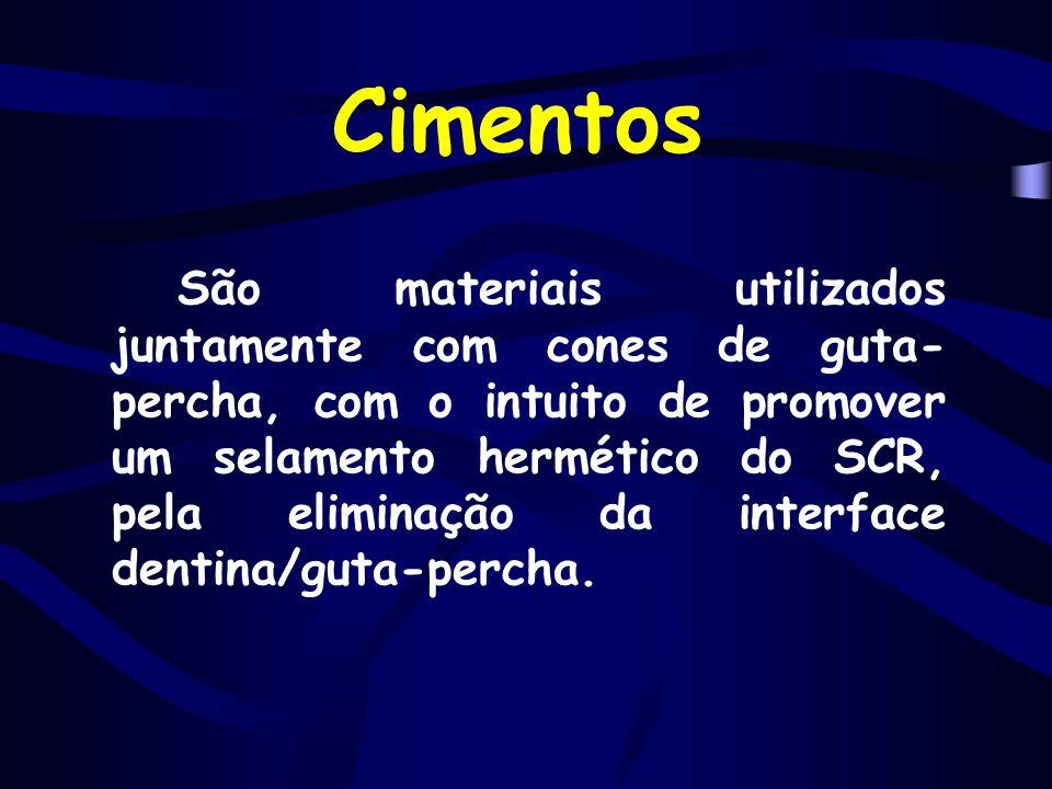 Cimentos São materiais utilizados juntamente com cones de guta- percha, com o intuito de promover um selamento hermético do SCR, pela eliminação da in