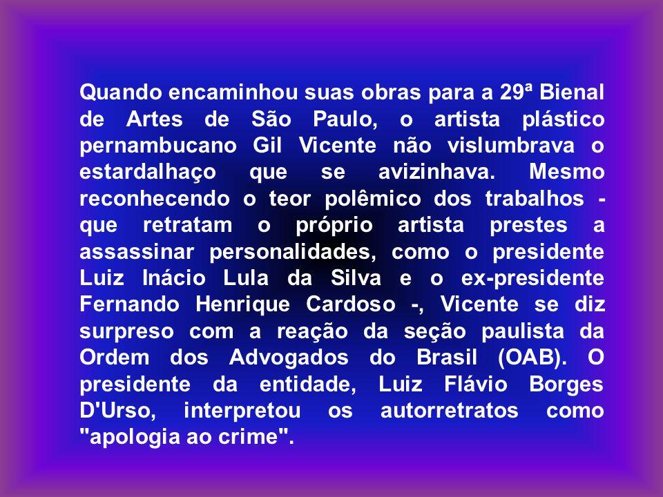Quando encaminhou suas obras para a 29ª Bienal de Artes de São Paulo, o artista plástico pernambucano Gil Vicente não vislumbrava o estardalhaço que s