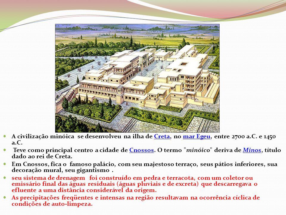  A civilização minóica se desenvolveu na ilha de Creta, no mar Egeu, entre 2700 a.C. e 1450 a.C.Cretamar Egeu  Teve como principal centro a cidade d