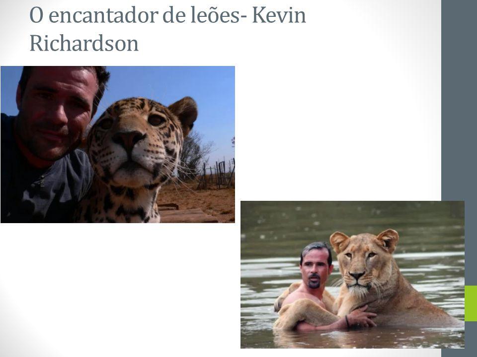O encantador de leões- Kevin Richardson