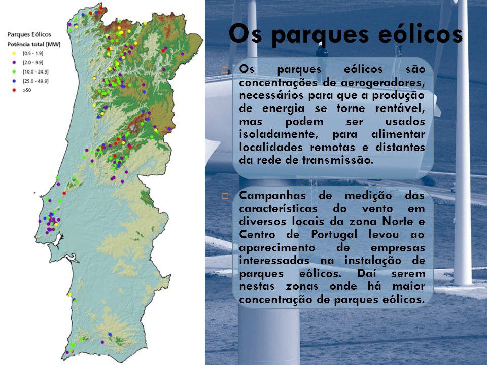 Empreendimentos O maior parque eólico da Europa, situado em Vale do Minho, já produz electricidade para exportar, garantindo ainda mais de 60% do consumo do distrito de Viana do Castelo.