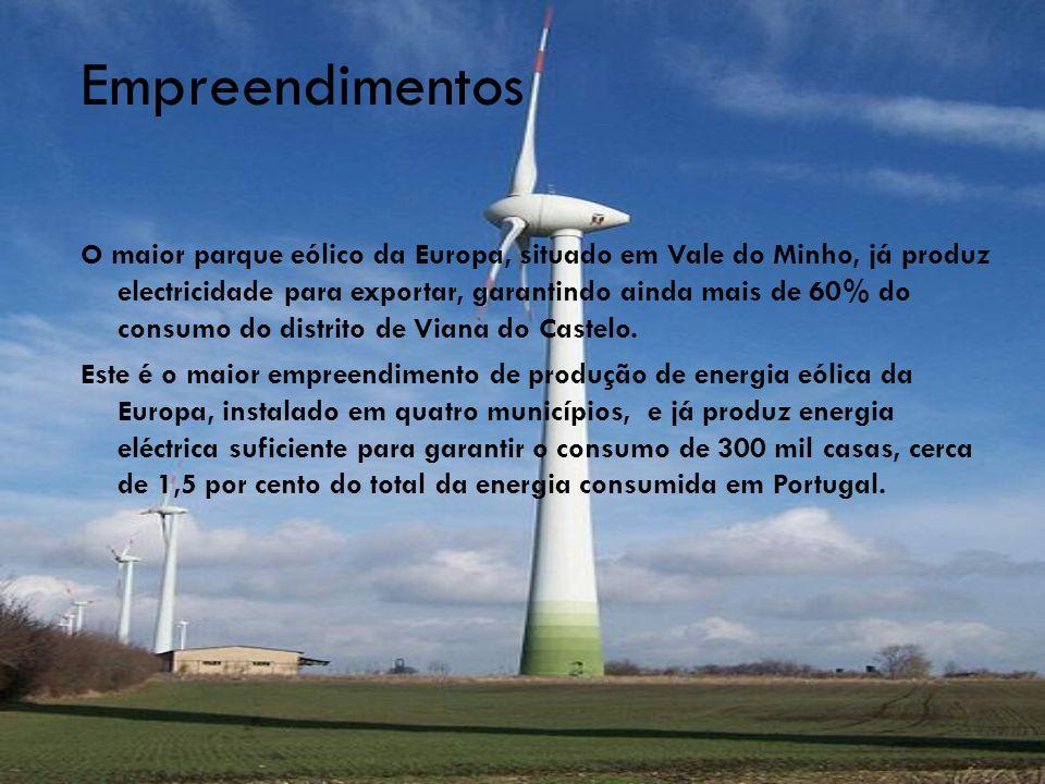 Empreendimentos (continuação)  O investimento do consórcio VentoMinho, que atinge os 400 milhões de euros, representa 10 por cento da potência eólica já instalada em todo o país.
