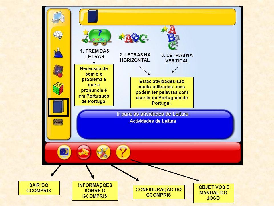 1. TREM DAS LETRAS 2. LETRAS NA HORIZONTAL 3. LETRAS NA VERTICAL Necessita de som e o problema é que a pronuncia é em Português de Portugal Estas ativ