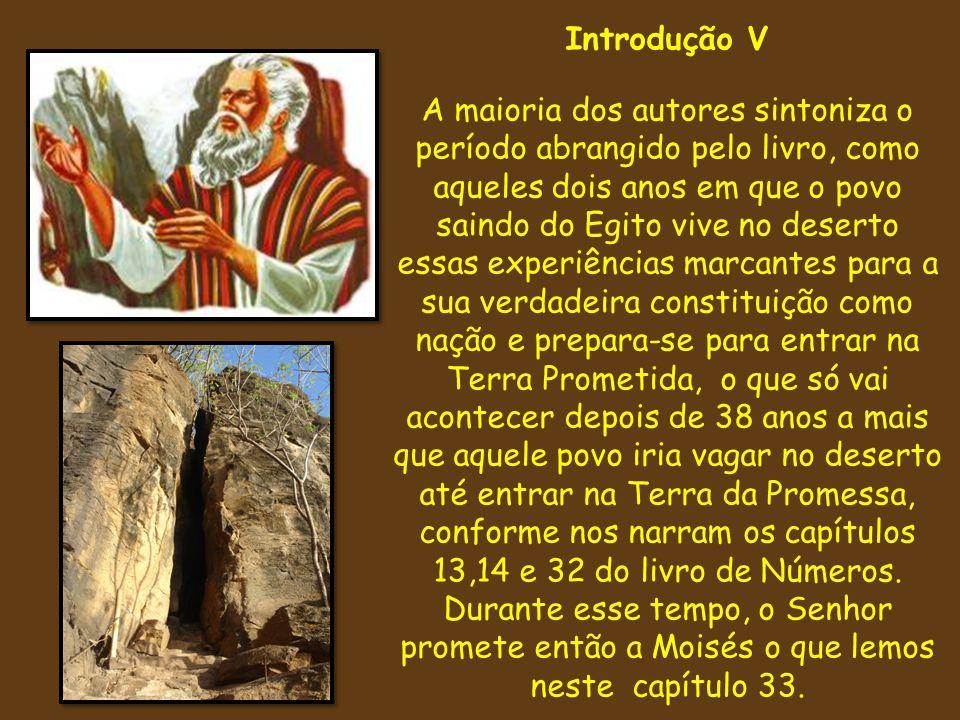 Êxodo 33.1-3 1 Disse mais o Senhor a Moisés: Vai, sobe daqui, tu e o povo que fizeste subir da terra do Egito, para a terra a respeito da qual jurei a Abraão, a Isaque, e a Jacó, dizendo: À tua descendência a darei.