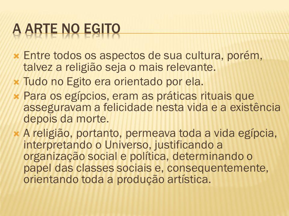  Entre todos os aspectos de sua cultura, porém, talvez a religião seja o mais relevante.