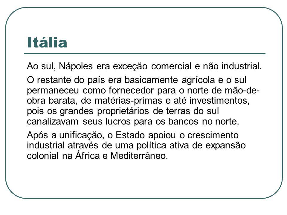Itália Ao sul, Nápoles era exceção comercial e não industrial.
