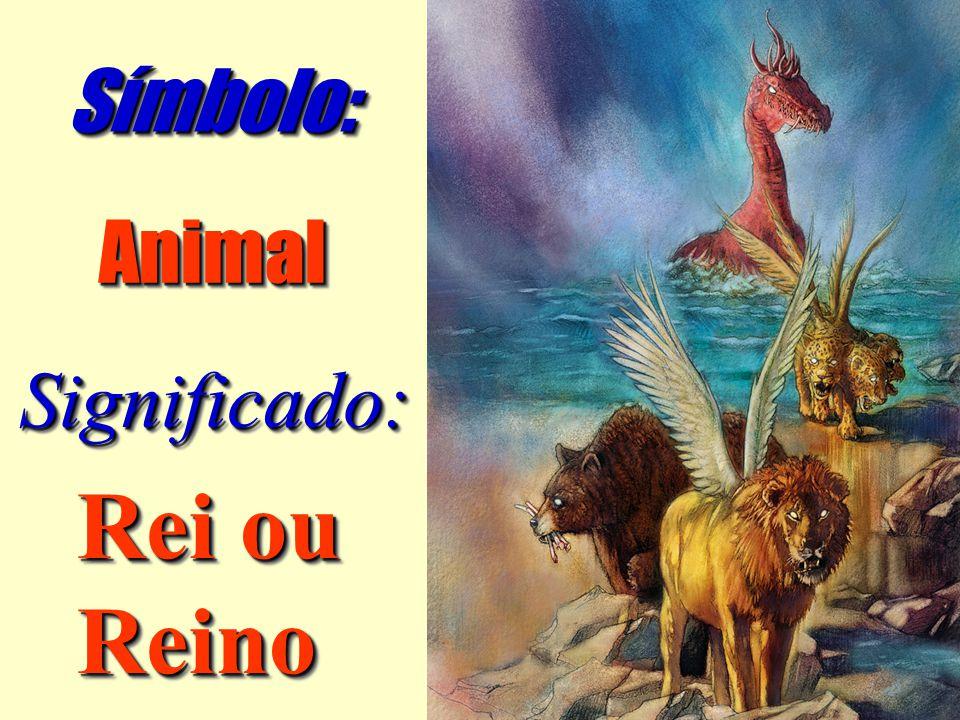 AnimalAnimal Símbolo:Símbolo: Significado:Significado: Rei ou Reino Reino