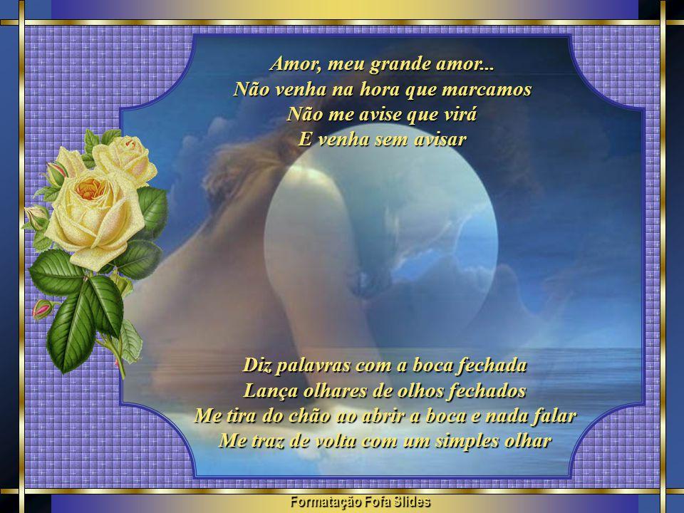 Formatação Fofa Slides Amor, meu grande amor...