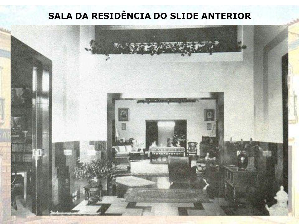 MANSÃO DO CASAL ANTONIETA E CAIO DA SILVA PRADO NA AV.