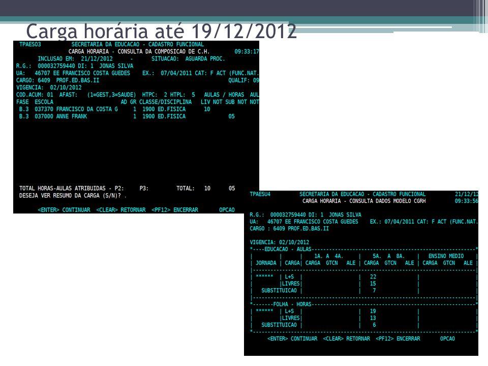 Carga horária até 19/12/2012