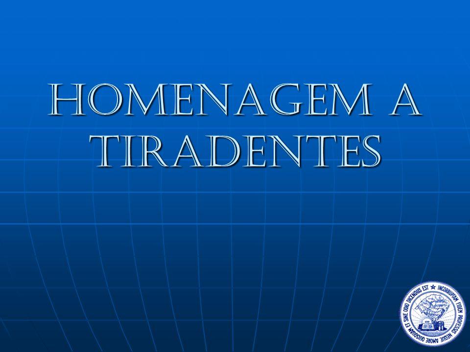 Homenagem A Tiradentes