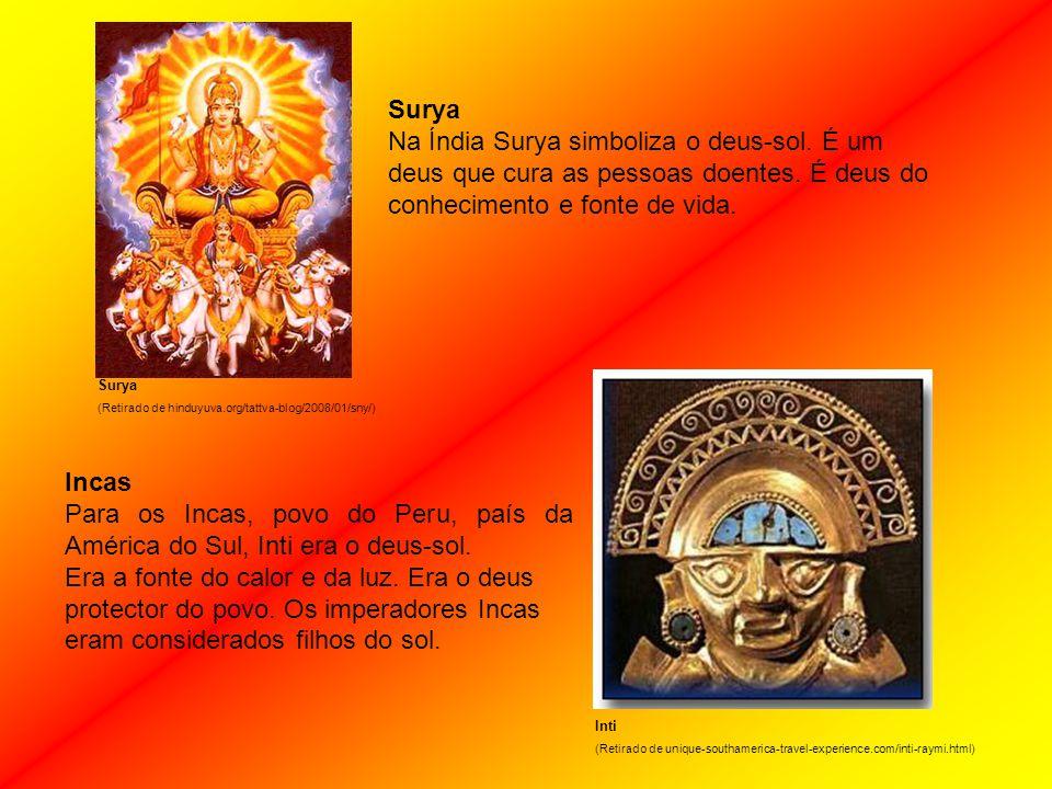 Surya Na Índia Surya simboliza o deus-sol.É um deus que cura as pessoas doentes.