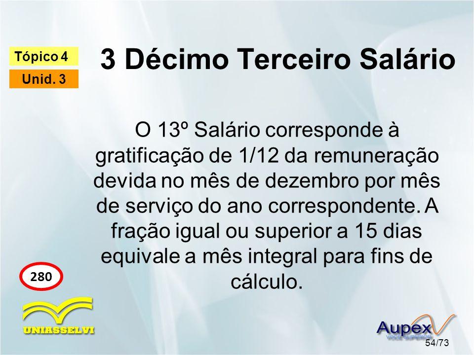3 Décimo Terceiro Salário 54/73 Tópico 4 Unid.