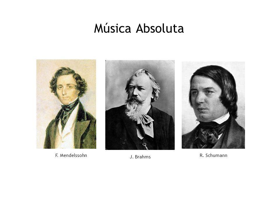 Música Absoluta R. Schumann J. Brahms F. Mendelssohn
