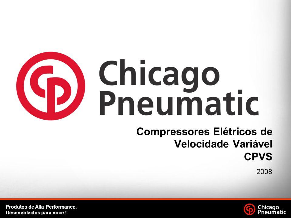 1. Produtos de Alta Performance. Desenvolvidos para você ! Compressores Elétricos de Velocidade Variável CPVS 2008