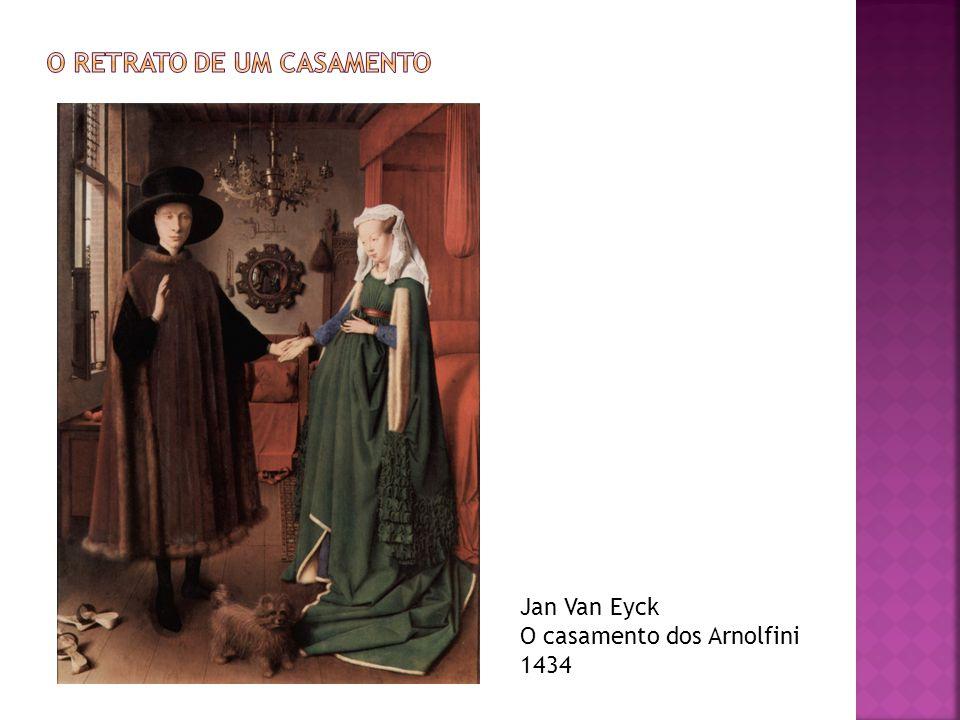 Jan Van Eyck O casamento dos Arnolfini 1434
