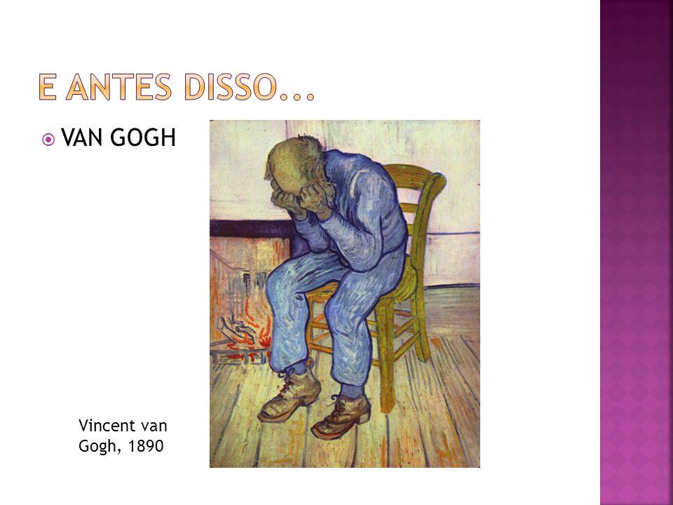  VAN GOGH Vincent van Gogh, 1890