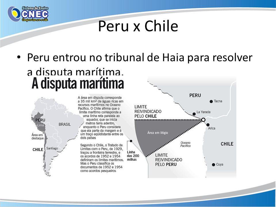 Peru x Chile • Peru entrou no tribunal de Haia para resolver a disputa marítima.