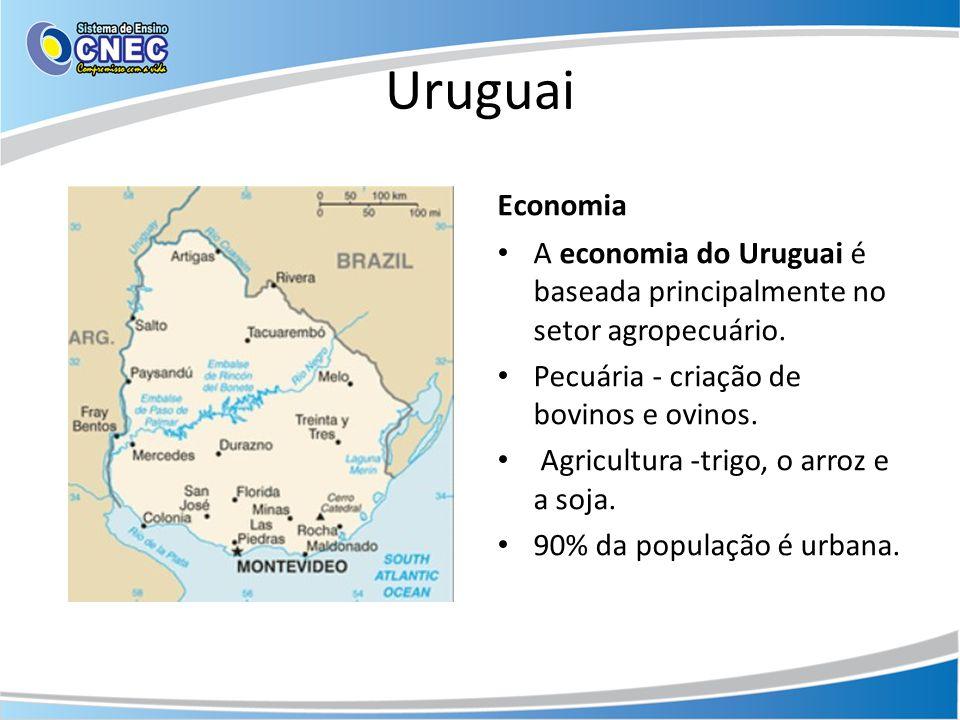 Uruguai Economia • A economia do Uruguai é baseada principalmente no setor agropecuário. • Pecuária - criação de bovinos e ovinos. • Agricultura -trig