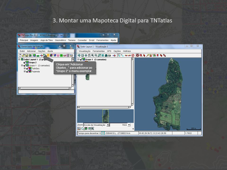"""3. Montar uma Mapoteca Digital para TNTatlas Clique em """"Adicionar Objetos..."""" para adicionar ao """"Grupo 2"""" o menu exemplar."""