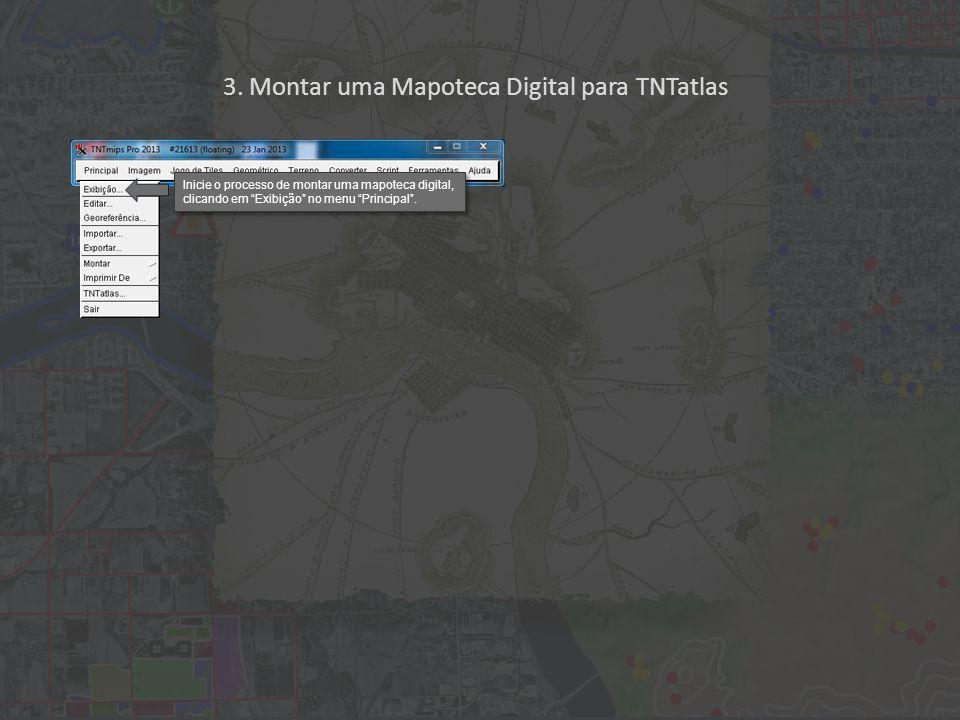 Inicie o processo de montar uma mapoteca digital, clicando em Exibição no menu Principal .