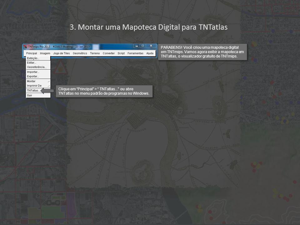 3. Montar uma Mapoteca Digital para TNTatlas PARABENS.