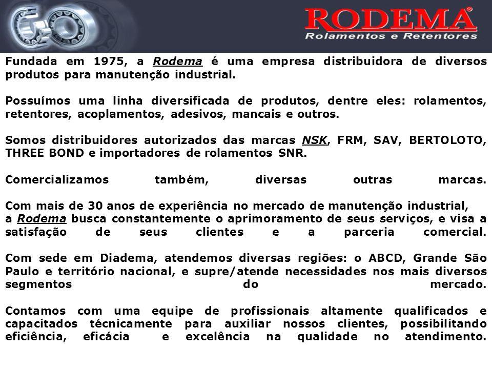 Fundada em 1975, a Rodema é uma empresa distribuidora de diversos produtos para manutenção industrial. Possuímos uma linha diversificada de produtos,