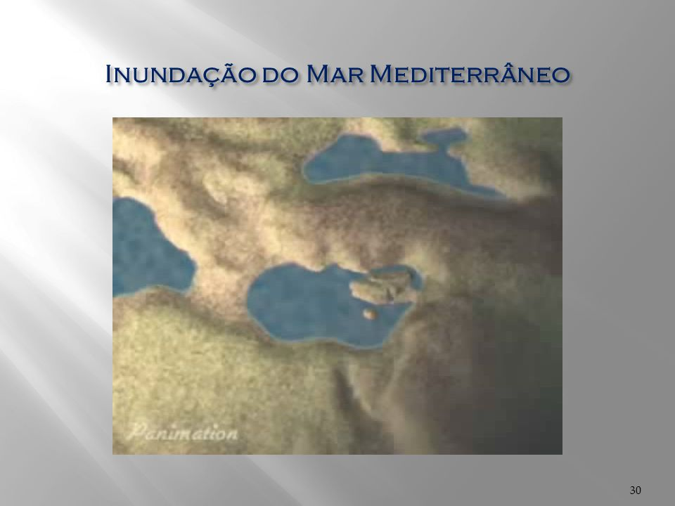 30 Inundação do Mar Mediterrâneo