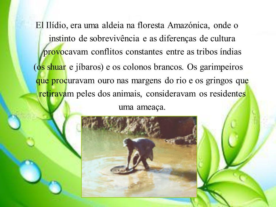 El Ilídio, era uma aldeia na floresta Amazónica, onde o instinto de sobrevivência e as diferenças de cultura provocavam conflitos constantes entre as