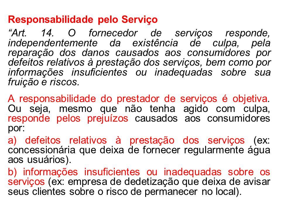 Responsabilidade pelo Serviço Art.14.