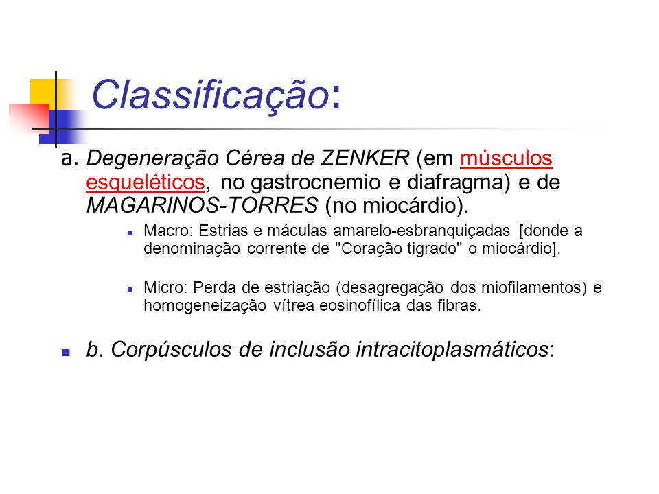  · Corpúsculos de RUSSEL em Plasmócitos (tipo 1): Agregação de globulinas (tipo colar de pérolas ), distendendo as cisternas do RER.