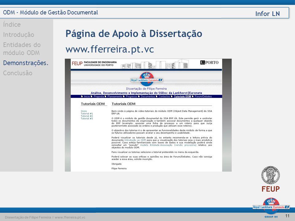 Dissertação de Filipe Ferreira // www.fferreira.pt.vc Infor LN 10 ODM - Módulo de Gestão Documental Índice Introdução Entidades do módulo ODM Demonstrações Conclusão Demonstrações