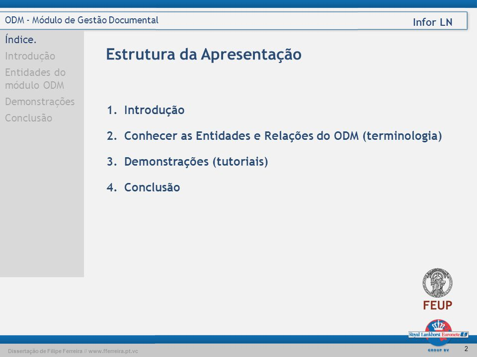 Dissertação de Filipe Ferreira // www.fferreira.pt.vc Infor LN 2 ODM - Módulo de Gestão Documental Índice.