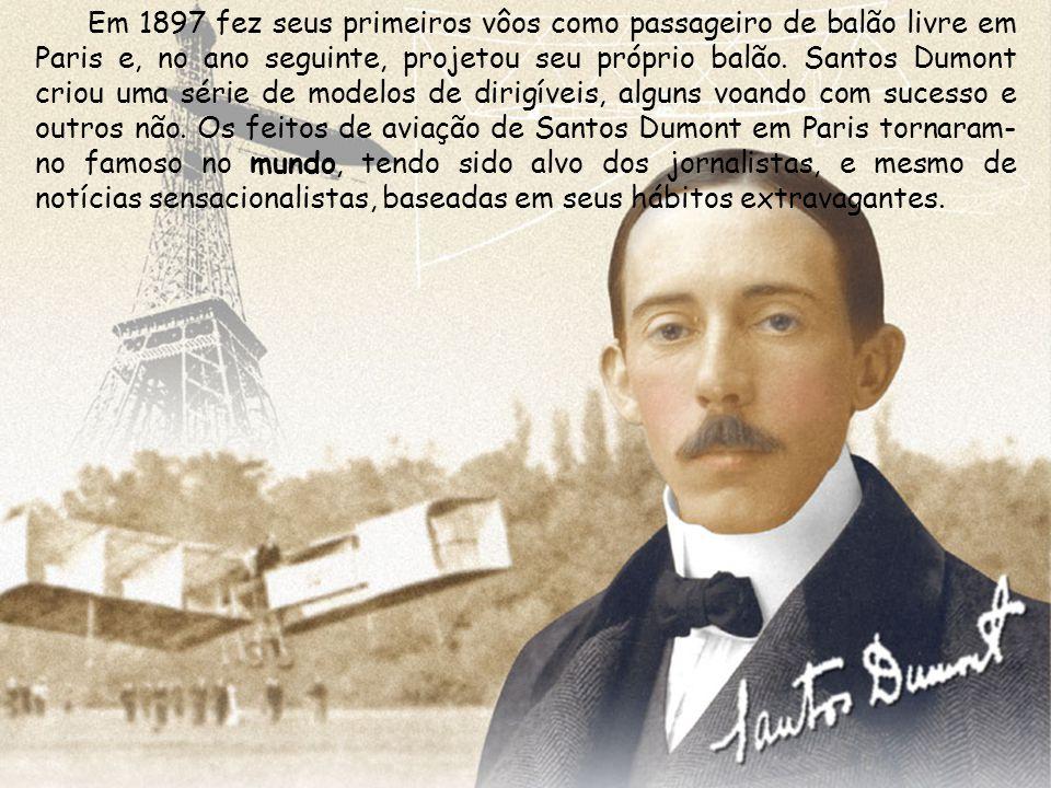 Em 1897 fez seus primeiros vôos como passageiro de balão livre em Paris e, no ano seguinte, projetou seu próprio balão. Santos Dumont criou uma série