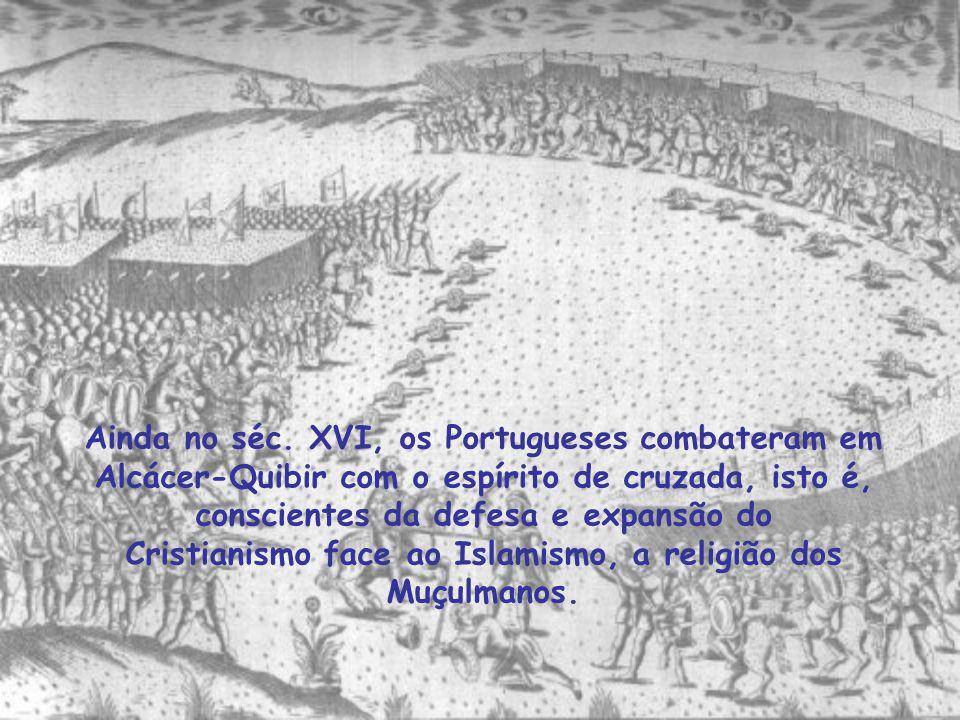 Os Cruzados ajudaram D. Afonso Henriques a conquistar Lisboa aos Mouros.