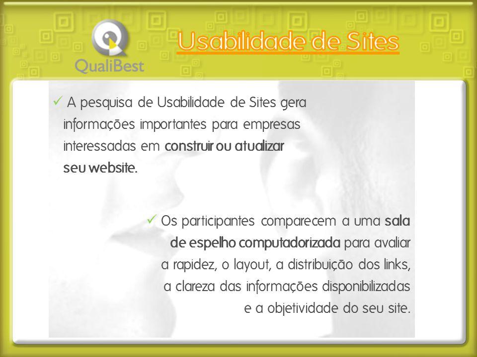  A pesquisa de Usabilidade de Sites gera informações importantes para empresas interessadas em construir ou atualizar seu website.  Os participantes
