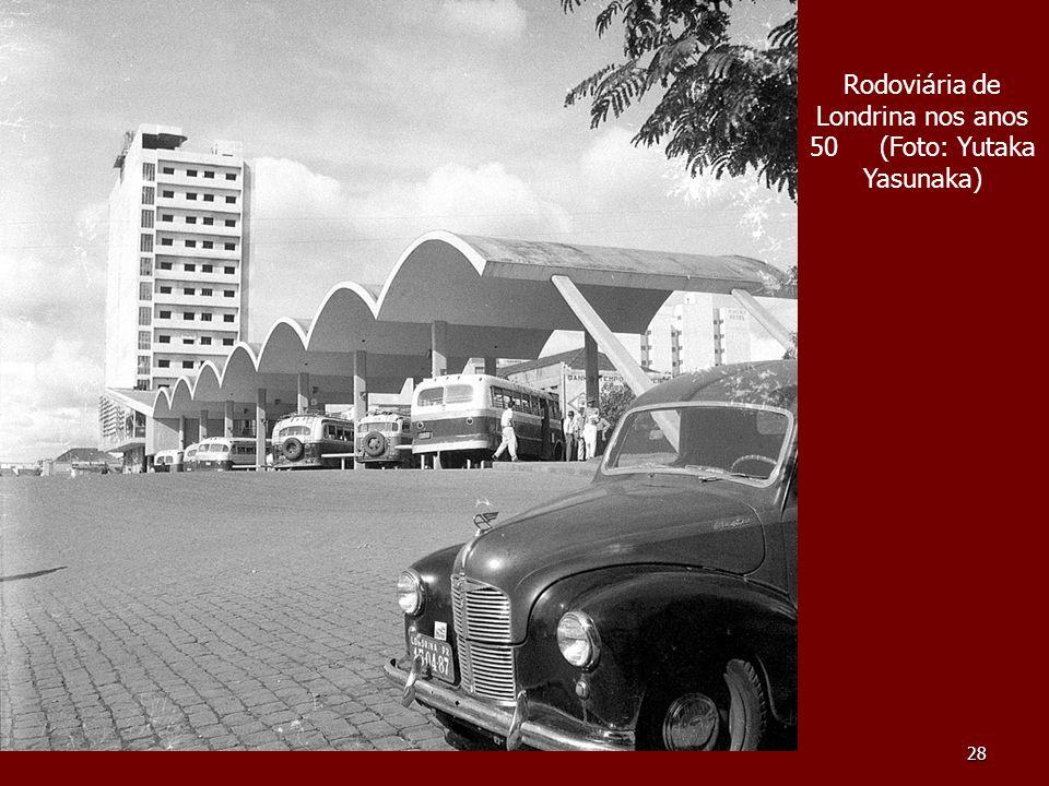 28 Rodoviária de Londrina nos anos 50 (Foto: Yutaka Yasunaka)