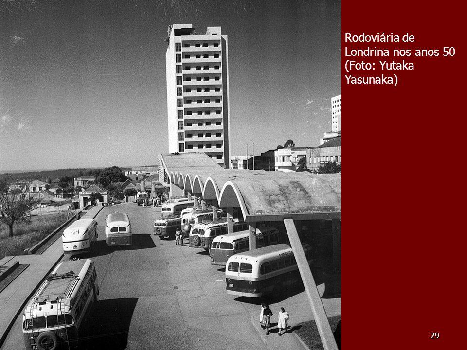 29 Rodoviária de Londrina nos anos 50 (Foto: Yutaka Yasunaka)