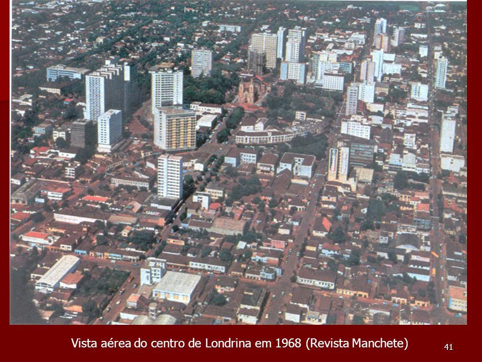 41 Vista aérea do centro de Londrina em 1968 (Revista Manchete)